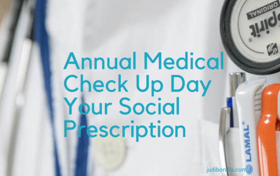 Annual Medical Check Up Day - Your Social Prescription